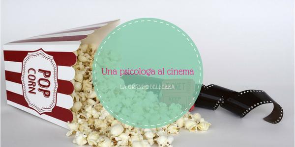 Una psicologa al cinema - La grande bellezza