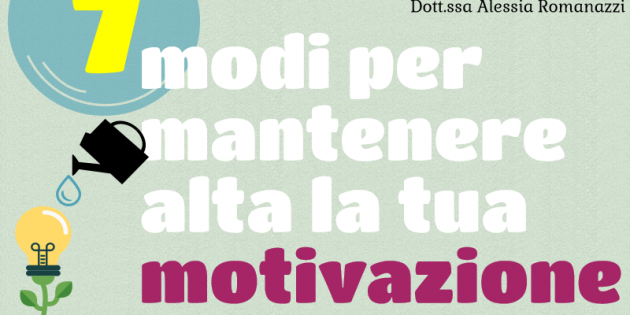 7 modi per mantenere alta la motivazione