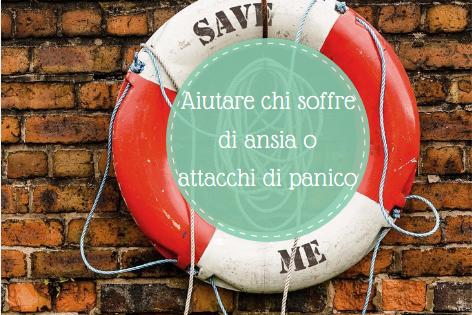 aiutare chi soffre di ansia o attacchi di panico - img in evidenza