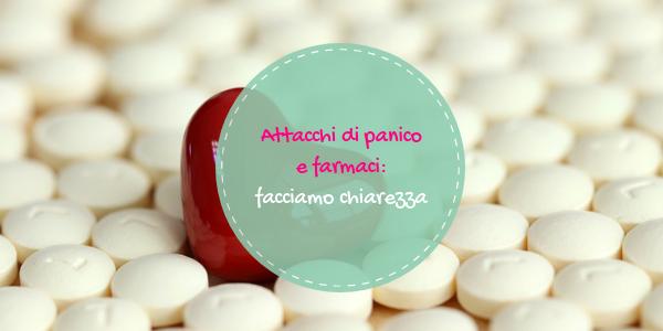 Attacchi di panico e farmaci