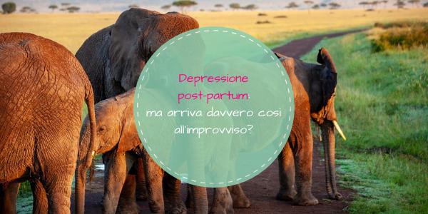 Depressione post-partum: ma arriva davvero così all'improvviso?